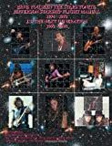 Have You Seen The Stars Tonite: The Jefferson Starship Flight Manual 1974-1978 & J.S. The Next Generation 1992-2007