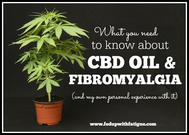 What you need to know about CBD oil and fibromyalgia | Fed Up with Fatigue