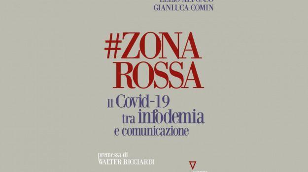 #Zonarossa pregi errori della comunicazione sul Covid