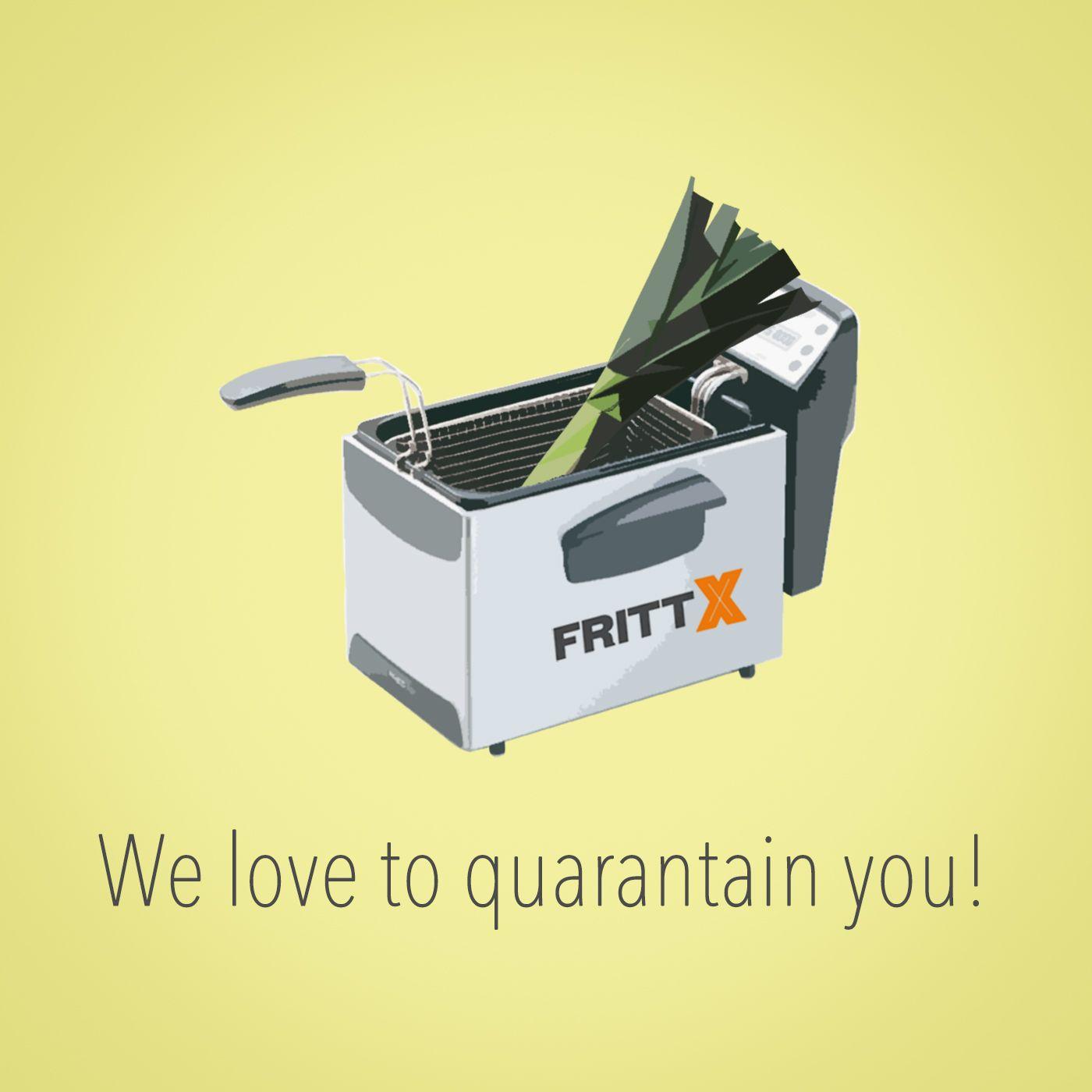 We love to quarantain you!