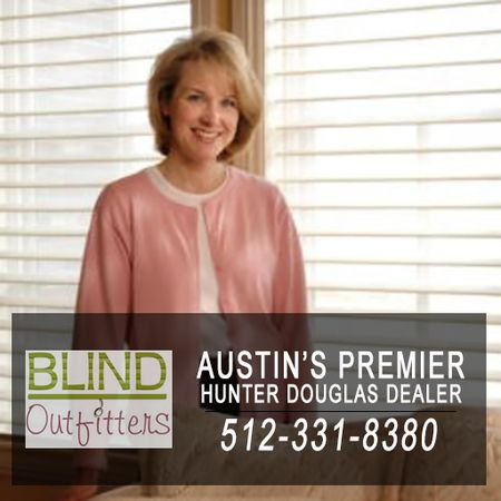Austin Hunter Douglas dealer, Blind Outfitters for blinds, shades and shutters.