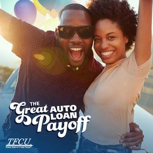 TFCU Great Auto Loan Payoff