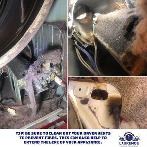 Tip: Be sure to clean out your dryer vents to prevent fires. This can also help to extend the life of your appliance.
