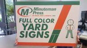 Minuteman Press San Antonio TX Yard Signs
