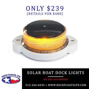 Solar Boat Dock Lights Austin, Texas. Contact Dock Floats Ltd in Austin for your FREE phone consultation: 512-266-6035