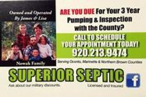 Avoid the rush and call Superior Septic Pumping And Inspections today!!