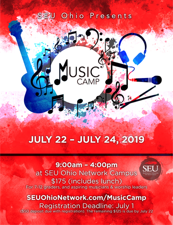 MUSIC CAMP Monday, July 22 – Wednesday, July 24 2019 9:00am – 4:00pm | at SEU Ohio Network Campus Cost: $175 (lunch included) For 7 – 12 graders, and aspiring musicians & worship leaders