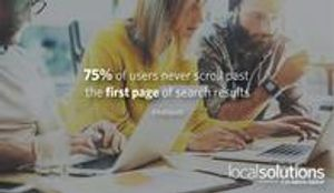75% of users never scroll past the first page of search results. (HubSpot)