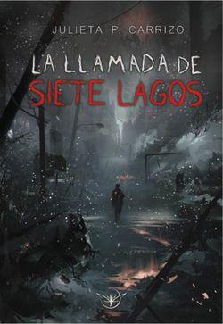 La llamada de Siete Lagos
