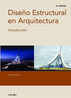 Diseño estructural en arquitectura 2da. ed.