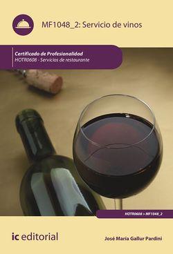 Servicio de vinos. HOTR0608 - Servicios de Restaurante