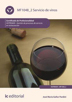 Servicio de vinos. HOTR0409 - Gestión de procesos de servicio en restauración