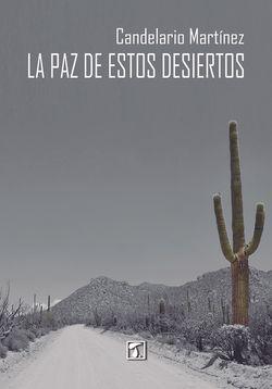 paz de estos desiertos, La
