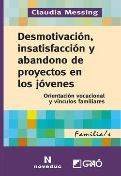 Desmotivación, insatisfacción y abandono de proyectos en los jóvenes.