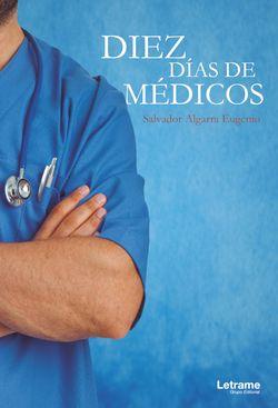 Diez días de médicos