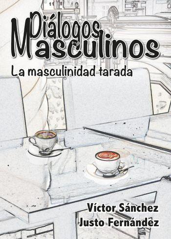 Imagen de portada de Diálogos masculinos