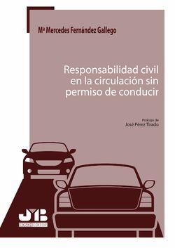 Responsabilidad civil en la circulación sin permiso de conducir.