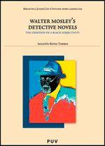 Walter Mosley''s Detective Novels: