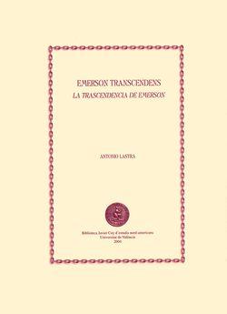 Emerson transcendens / La trascendencia de Emerson