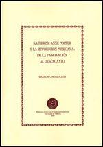 Katherine Anne Porter y la revolución mexicana