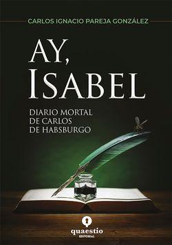 Ay, ISABEL