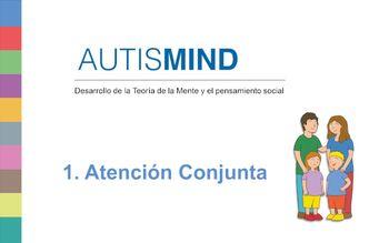 Imagen de portada de Autismind 1. Atención conjunta