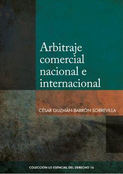 Arbitraje comercial nacional e internacional