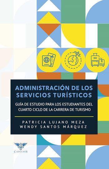 Imagen de portada de Administración de los servicios turísticos