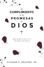 El cumplimiento de las promesas de dios