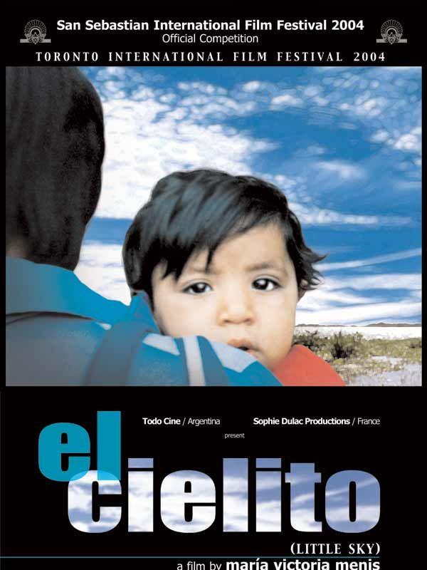 El cielito (2004) Maria Victoria Menis DVDRip VOstFr h264 mkv - Zebulon