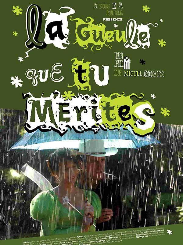 La gueule que tu mérites (2004) Miguel Gomes DVDRip VOstFr h264 mkv - Zebulon