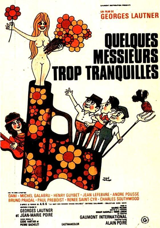 Quelques Messieurs Trop Tranquilles 1973 1080p BluRay REMUX AVC DTS HDMA-Gimly26