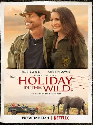Holiday in the Wild 2019 FRENCH MP3 WEBRip XviD-EXTREME