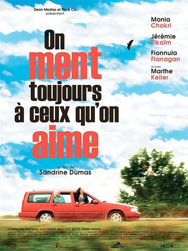 On Ment Toujours à Ceux qu'on Aime 2019 FRENCH 720p WEB H264-EXTREME
