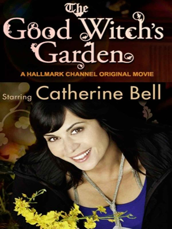 The Good Witch 2 Le Jardin Des Merveilles 2009 FRENCH TVRip-TAD™