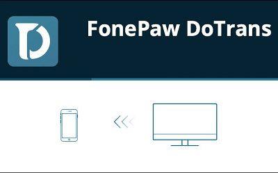 FonePaw DoTrans 2.0 - ENG
