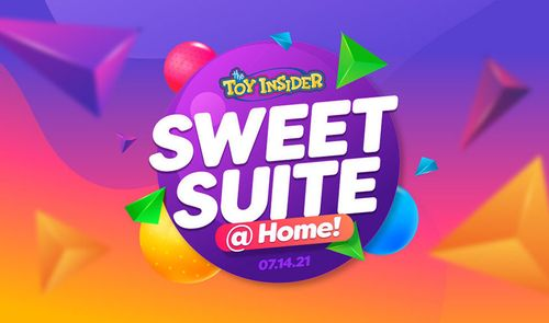 The Toy Insider Announces Sweet Suite @ Home 2021