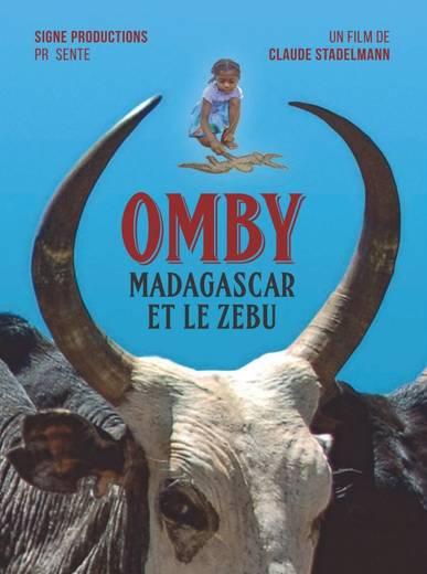 OMBY: Madagascar et le Zébu