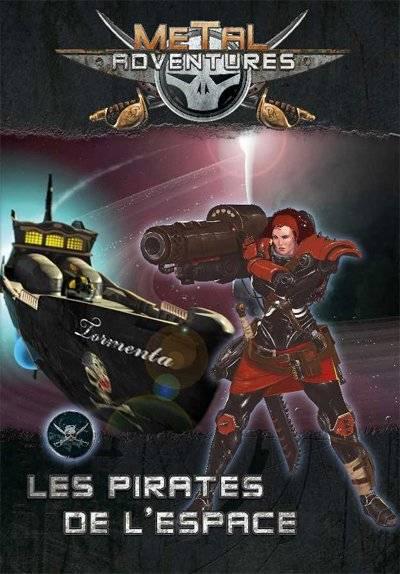 Metal Adventure: Les Pirates de l'Espace