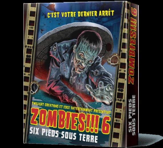 Zombies !!! 6 Six Pieds sous Terre