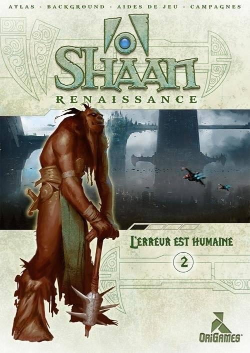 Shaan: L'erreur est humaine