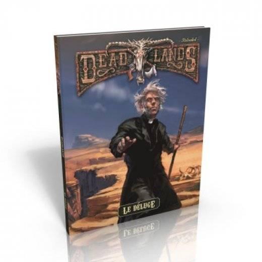 Deadlands: Le Deluge