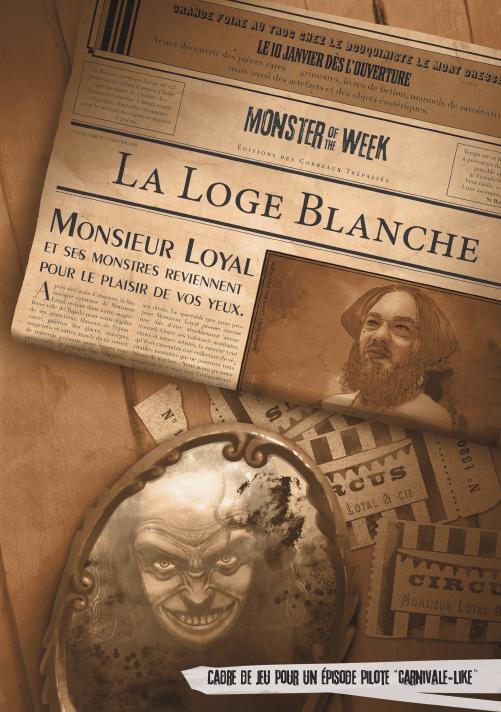 Monster of the week - La loge blanche