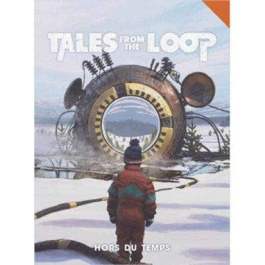 Tales from the Loop - Hors du Temps