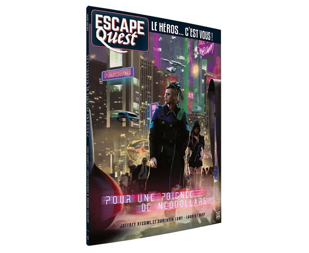 Escape quest : Pour une poignée de Néodollars