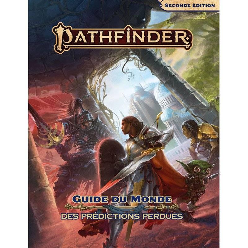Pathfinder 2 : Guide du monde des prédictions perdues