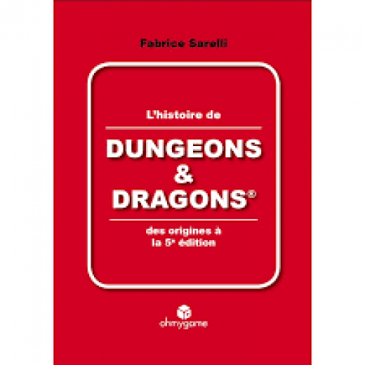 D&D - L'histoire de D&D des Origines à la 5éme édition