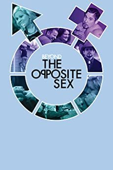 Beyond the Opposite Sex