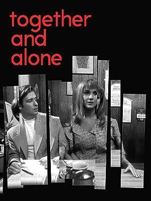 Together & Alone