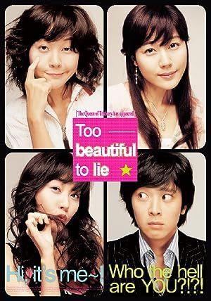 Too Beautiful to Lie